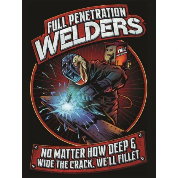 Full Penetration Welders Poster