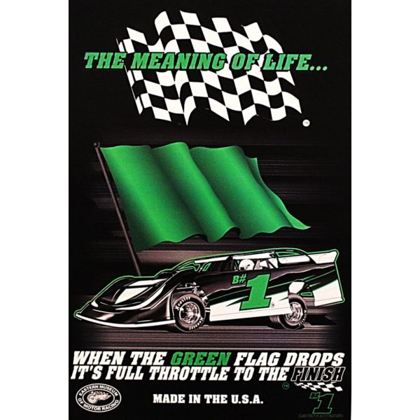 The Meaning of Life Late Model Poster