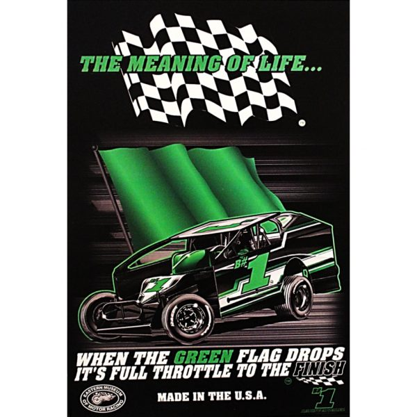 The Meaning of Life Northeast Dirt Modified Poster
