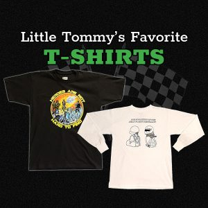 Little Tommy's Favorite T-Shirts
