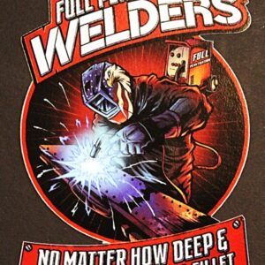 Full Penetration Welders Sticker