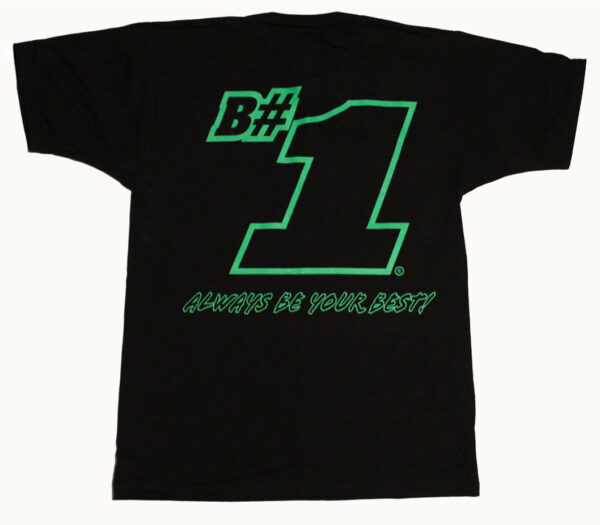 B#1 Always Be Your Best! T Shirt (Black) - Back
